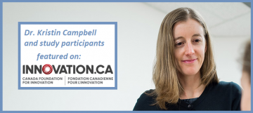 Dr. Kristin Campbell and study participants are featured in the Canadian Foundation for Innovation!