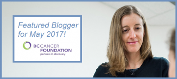 Dr. Kristin Campbell: Featured BC Cancer Agency Blogger for May 2017